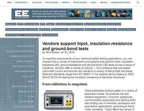 Vendors Support Hipot, Insulation-Resistance and Ground-Bond Tests- as seen in Rick's Blog on the EE Website – 7/18